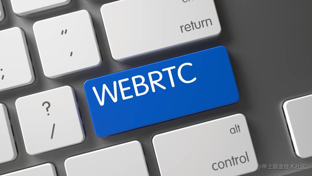为什么越来越多的科技公司都选择了WebRTC技术?